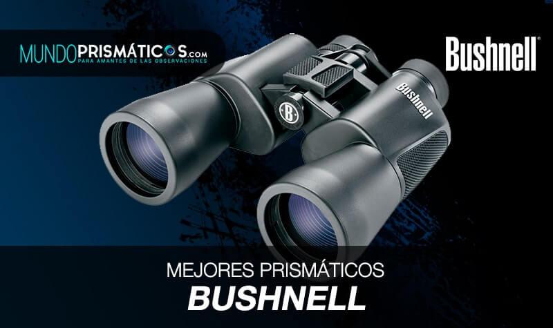 mejores prismáticos bushnell