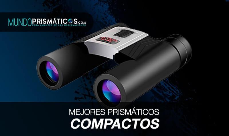 mejores prismáticos compactos