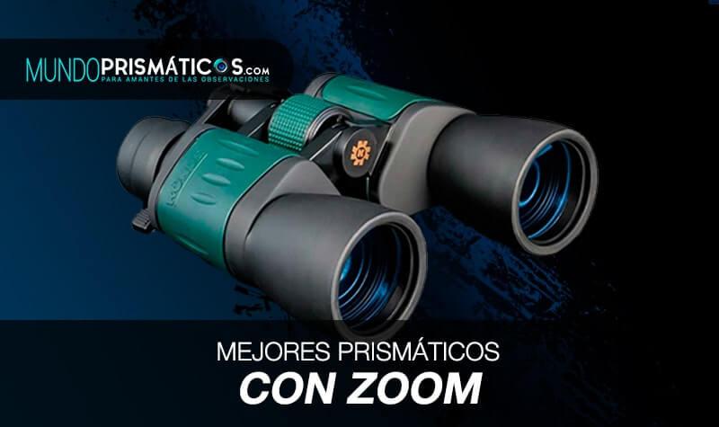 mejores prismáticos con zoom