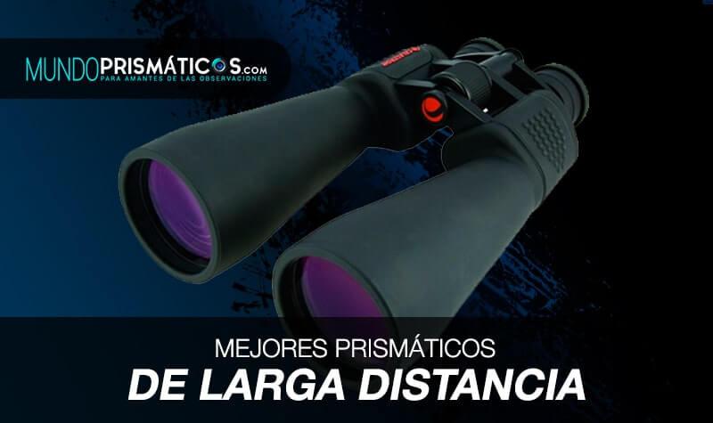 mejores prismáticos de larga distancia