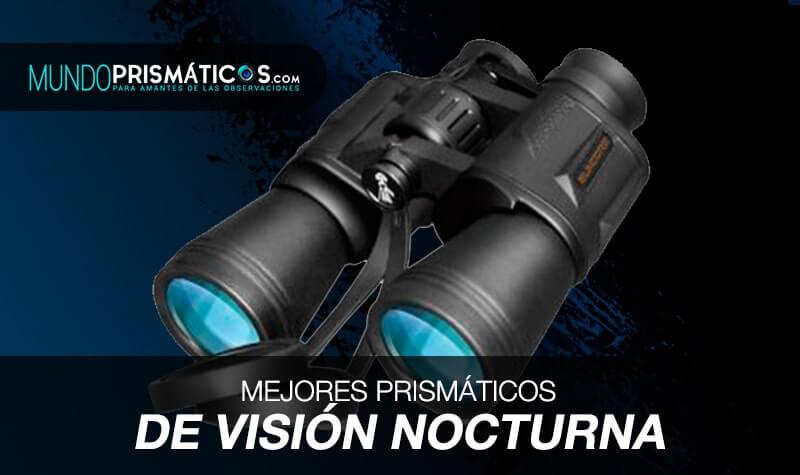 mejores prismáticos de visión nocturna