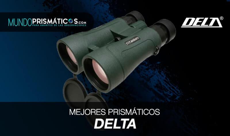 mejores prismáticos delta