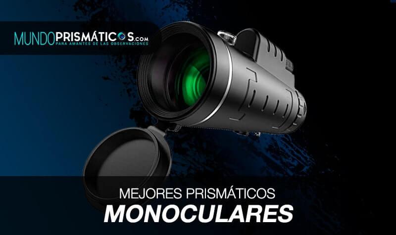 mejores prismáticos monoculares