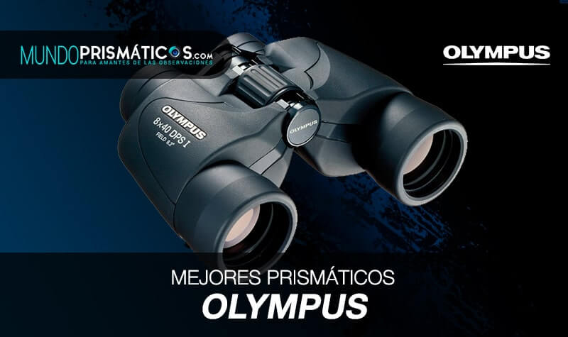 mejores prismáticos olympus